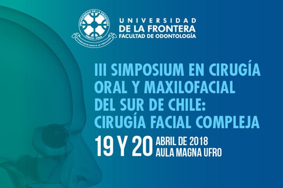 III Simposium en Cirugía Oral y Maxilofacial del Sur de Chile